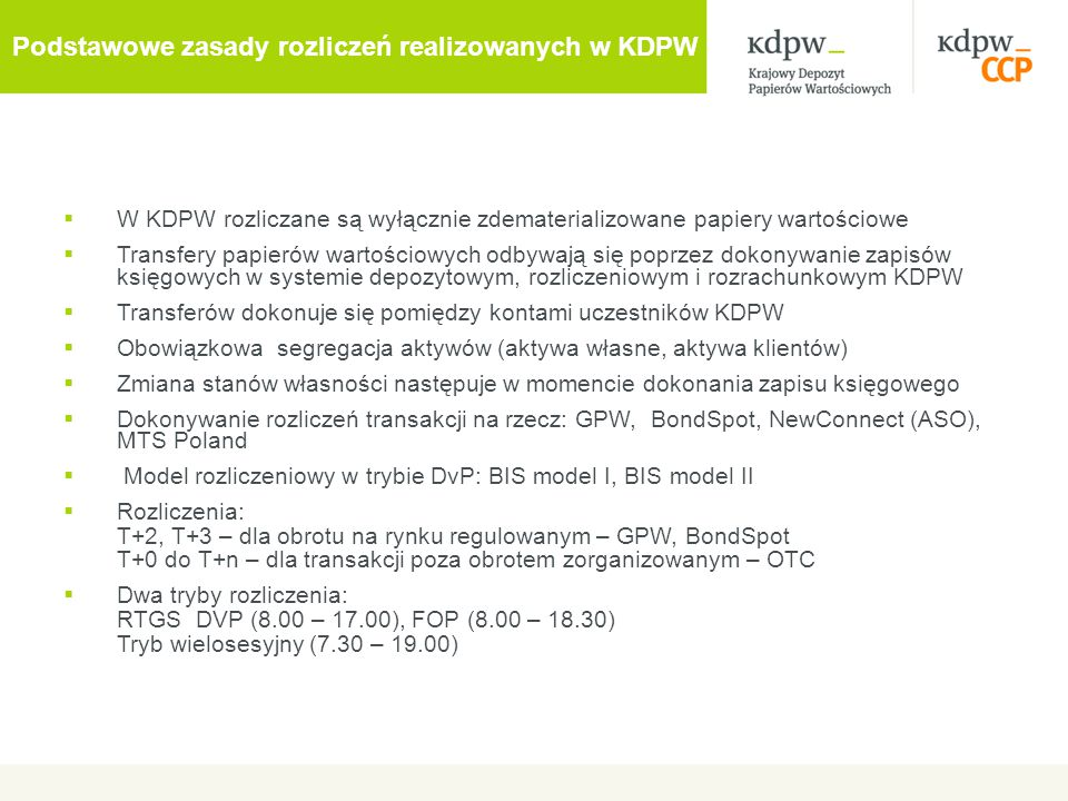 Podstawowe zasady rozliczeń realizowanych w KDPW