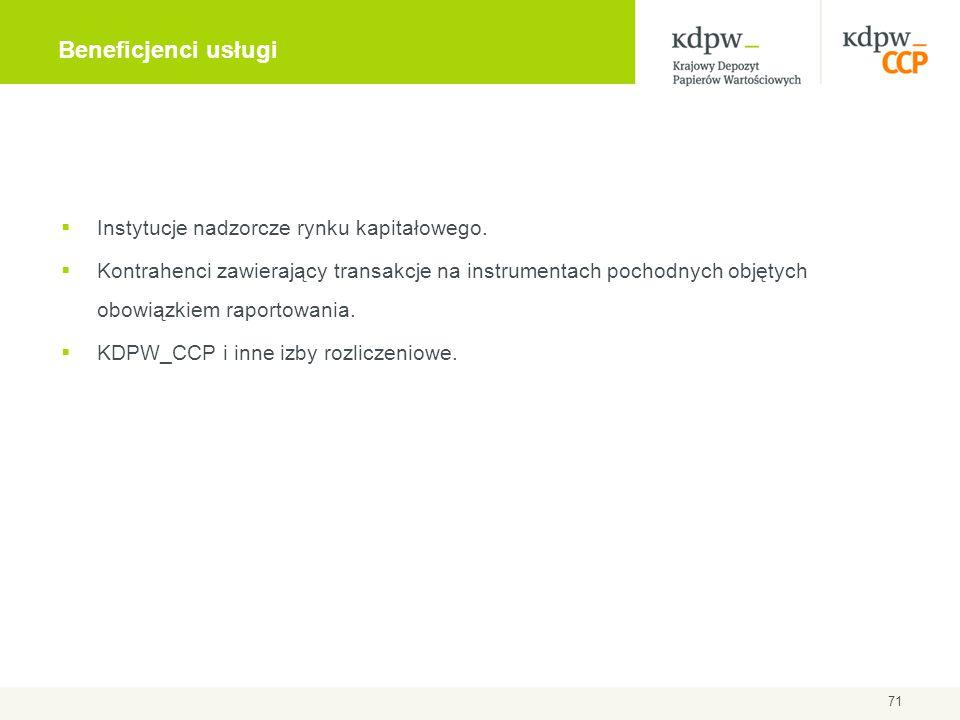 Beneficjenci usługi Instytucje nadzorcze rynku kapitałowego.