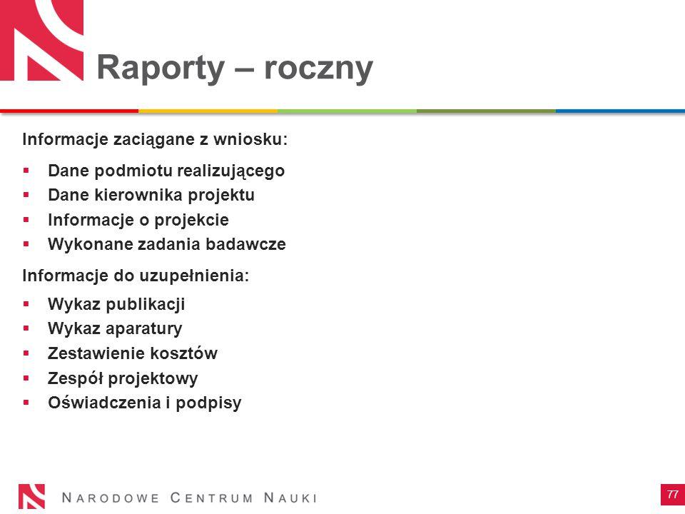 Raporty – roczny Informacje zaciągane z wniosku: