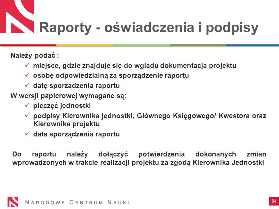 Raporty - oświadczenia i podpisy