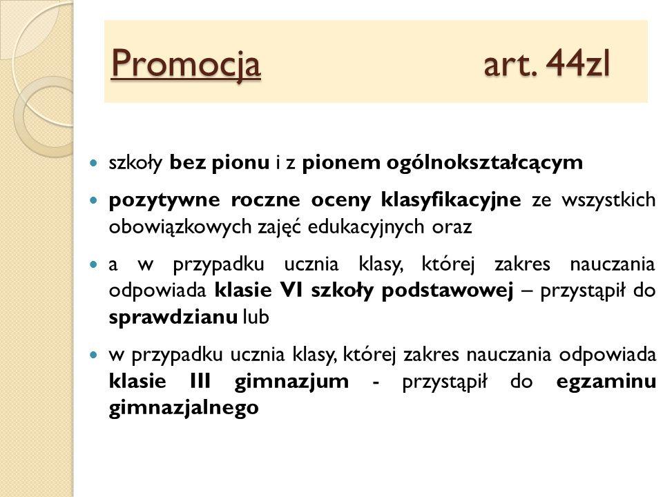 Promocja art. 44zl szkoły bez pionu i z pionem ogólnokształcącym
