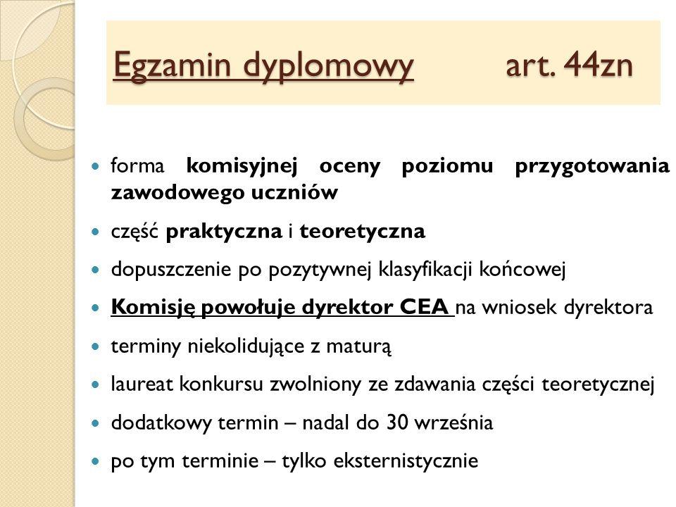 Egzamin dyplomowy art. 44zn