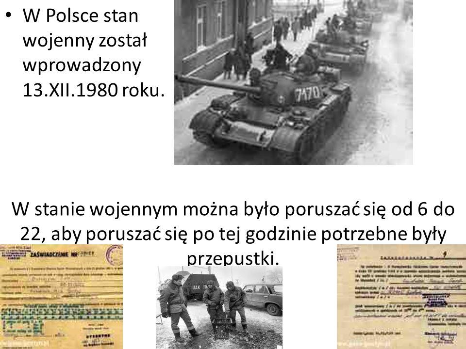 W Polsce stan wojenny został wprowadzony 13.XII.1980 roku.