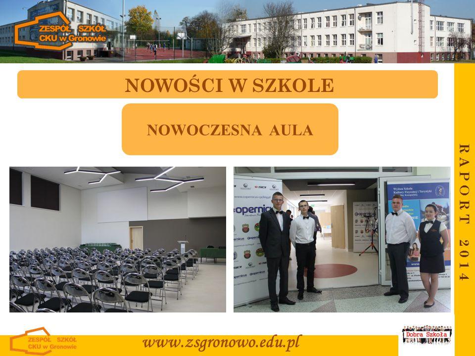 NOWOŚCI W SZKOLE www.zsgronowo.edu.pl NOWOCZESNA AULA