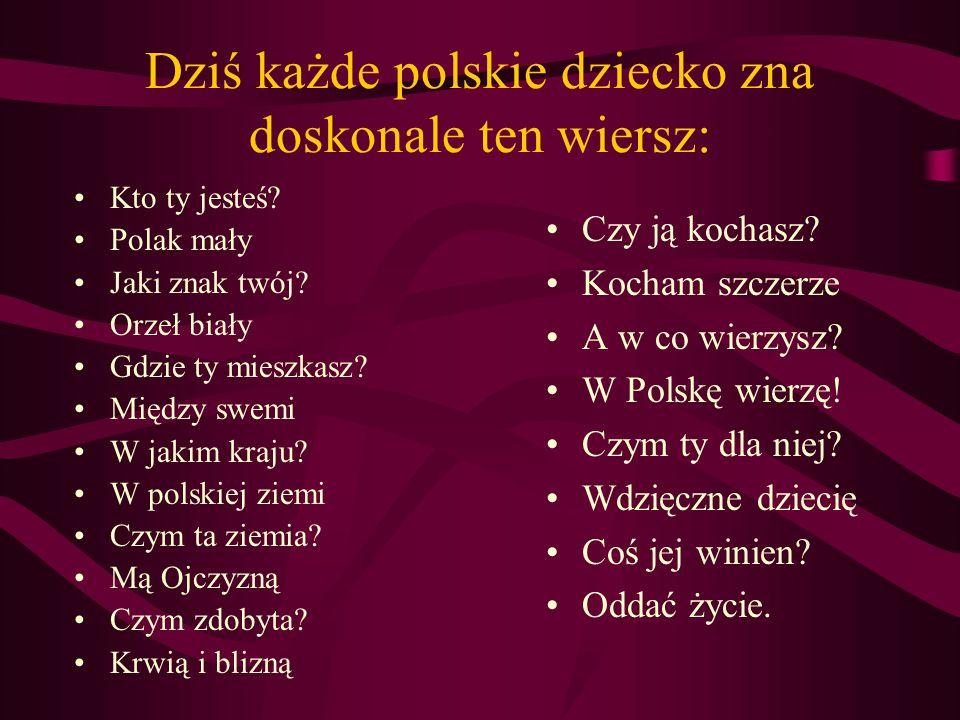 Dziś każde polskie dziecko zna doskonale ten wiersz: