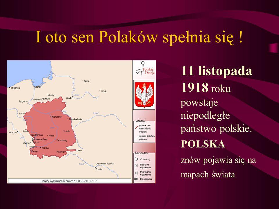 I oto sen Polaków spełnia się !