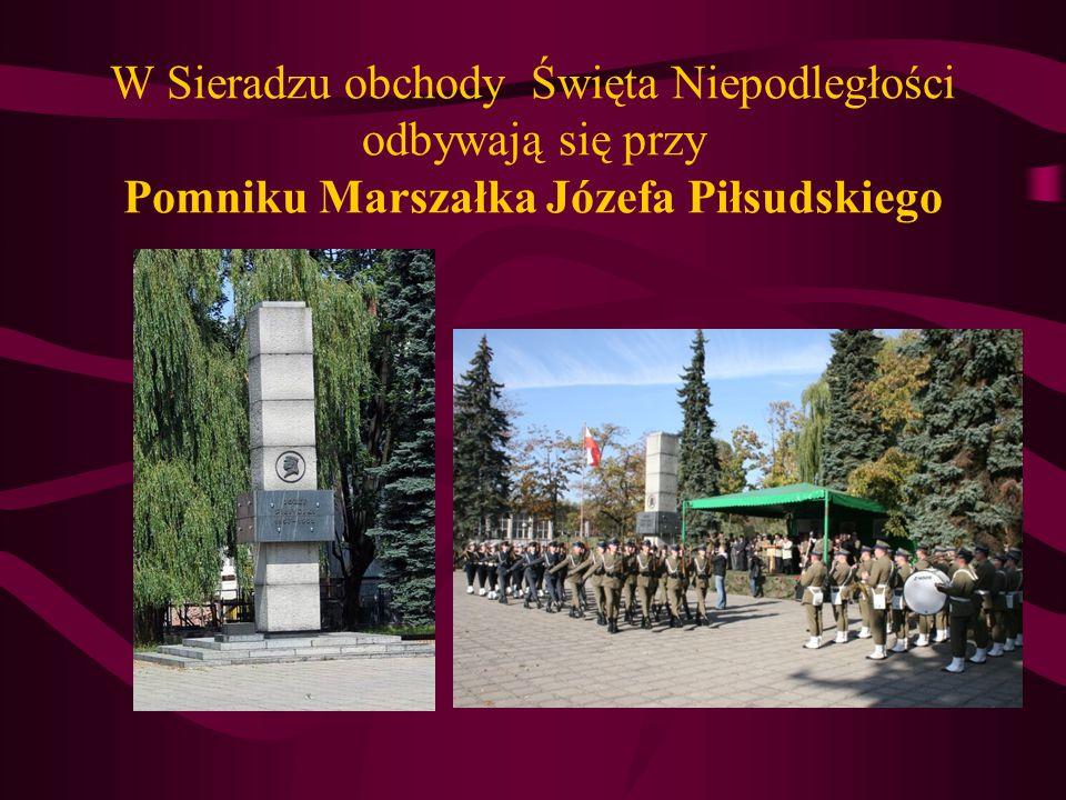 W Sieradzu obchody Święta Niepodległości odbywają się przy Pomniku Marszałka Józefa Piłsudskiego