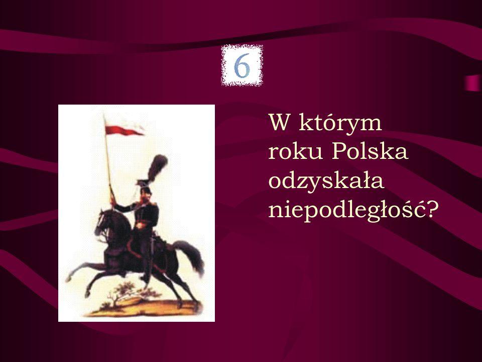 W którym roku Polska odzyskała niepodległość