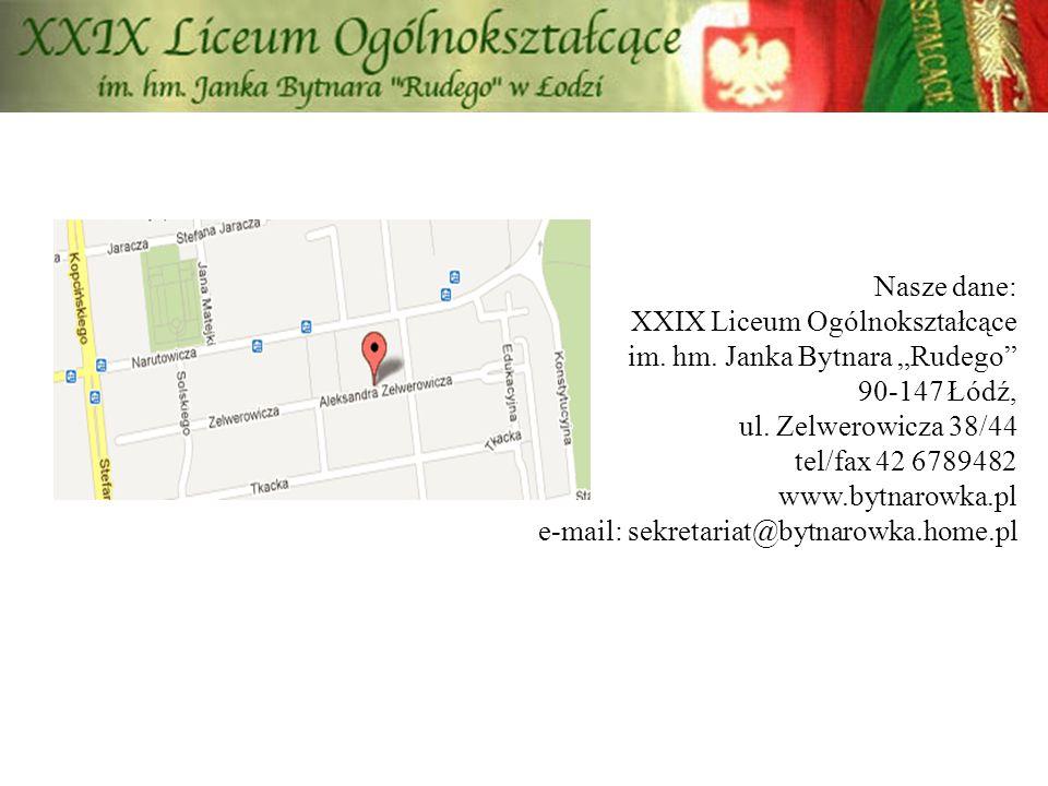 Nasze dane: XXIX Liceum Ogólnokształcące im. hm