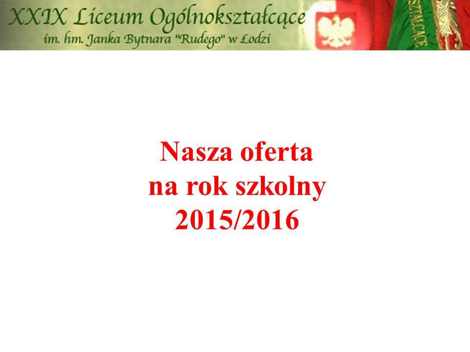 Nasza oferta na rok szkolny 2015/2016
