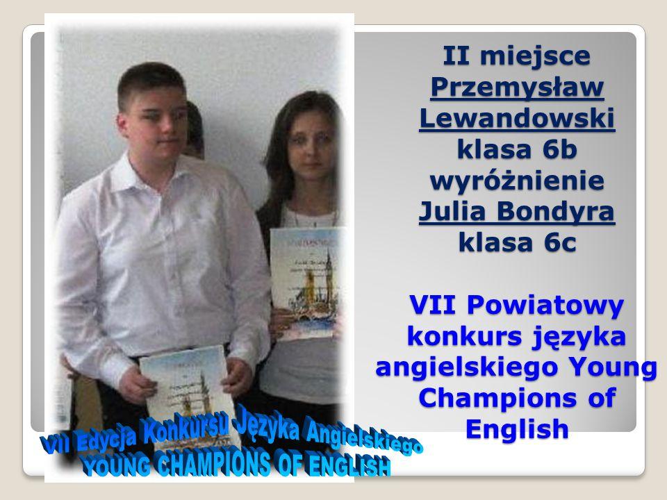 VII Edycja Konkursu Języka Angielskiego YOUNG CHAMPIONS OF ENGLISH