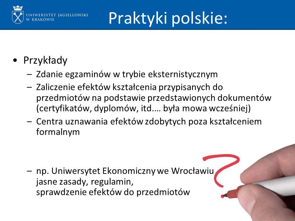 Praktyki polskie: Przykłady Zdanie egzaminów w trybie eksternistycznym