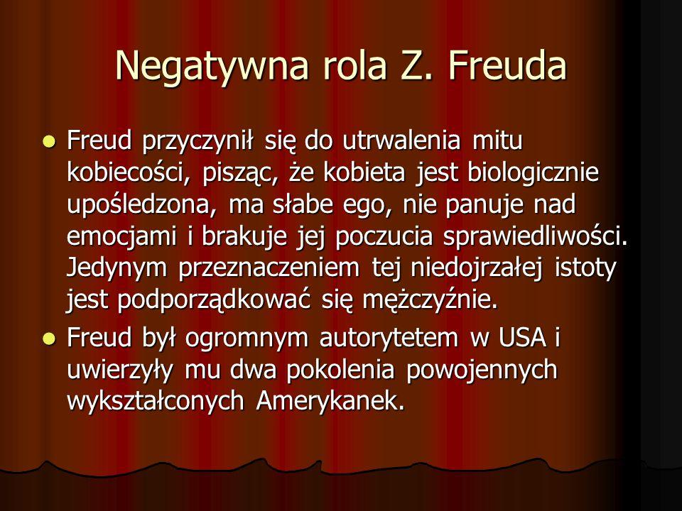 Negatywna rola Z. Freuda