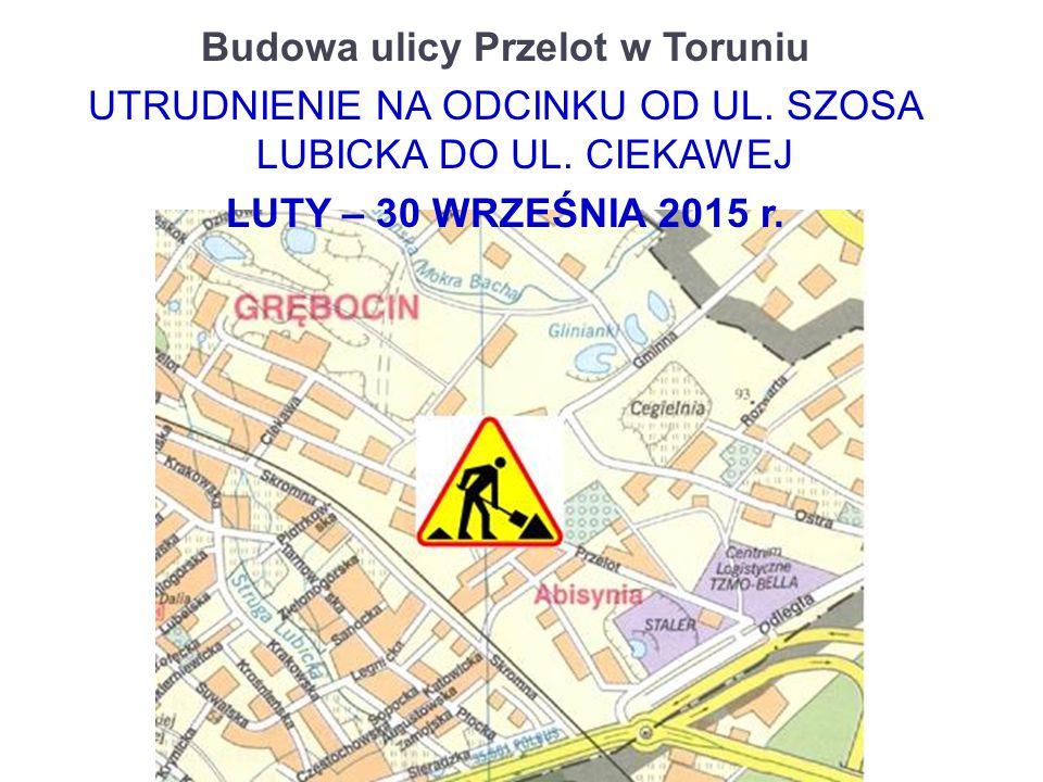 Budowa ulicy Przelot w Toruniu