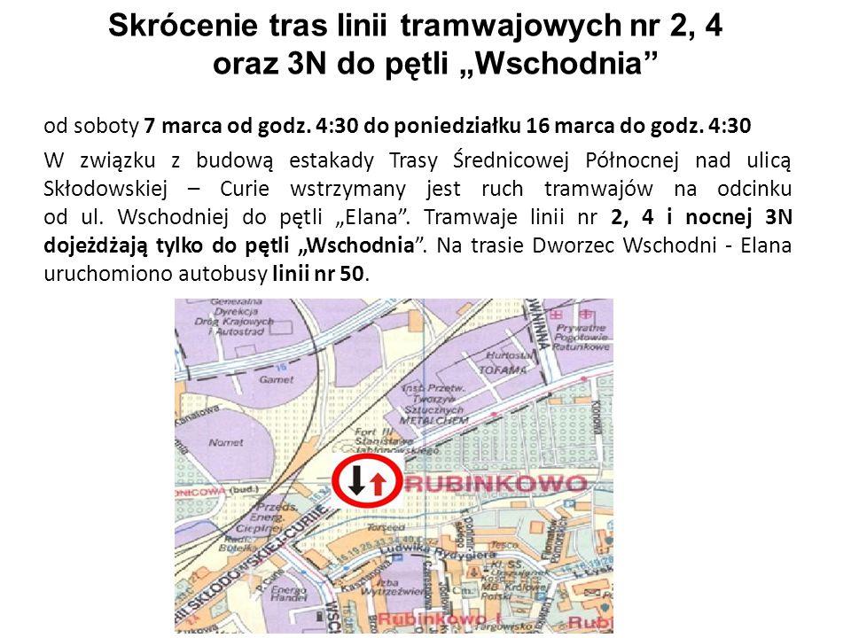 """Skrócenie tras linii tramwajowych nr 2, 4 oraz 3N do pętli """"Wschodnia"""