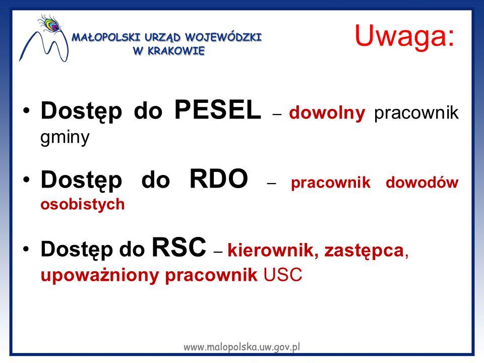 Uwaga: Dostęp do PESEL – dowolny pracownik gminy