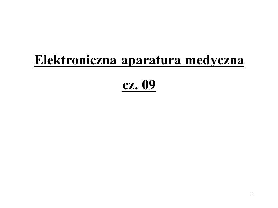 Elektroniczna aparatura medyczna cz. 09