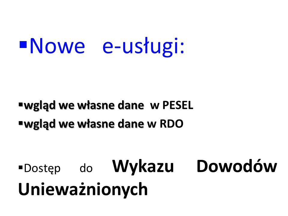 Nowe e-usługi: wgląd we własne dane w PESEL wgląd we własne dane w RDO