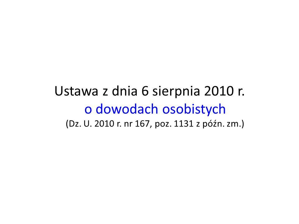 Ustawa z dnia 6 sierpnia 2010 r. o dowodach osobistych (Dz. U. 2010 r