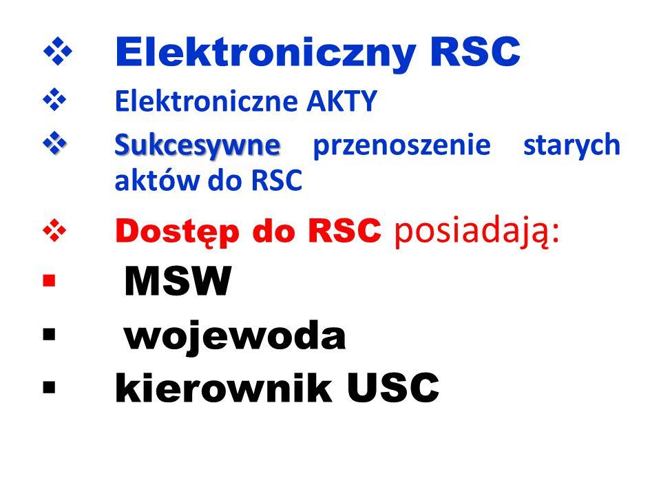 Elektroniczny RSC MSW wojewoda kierownik USC Elektroniczne AKTY