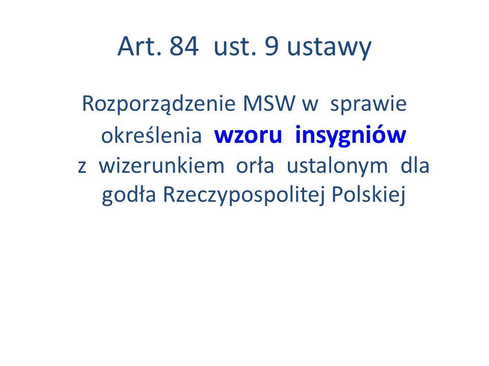 Art. 84 ust. 9 ustawy