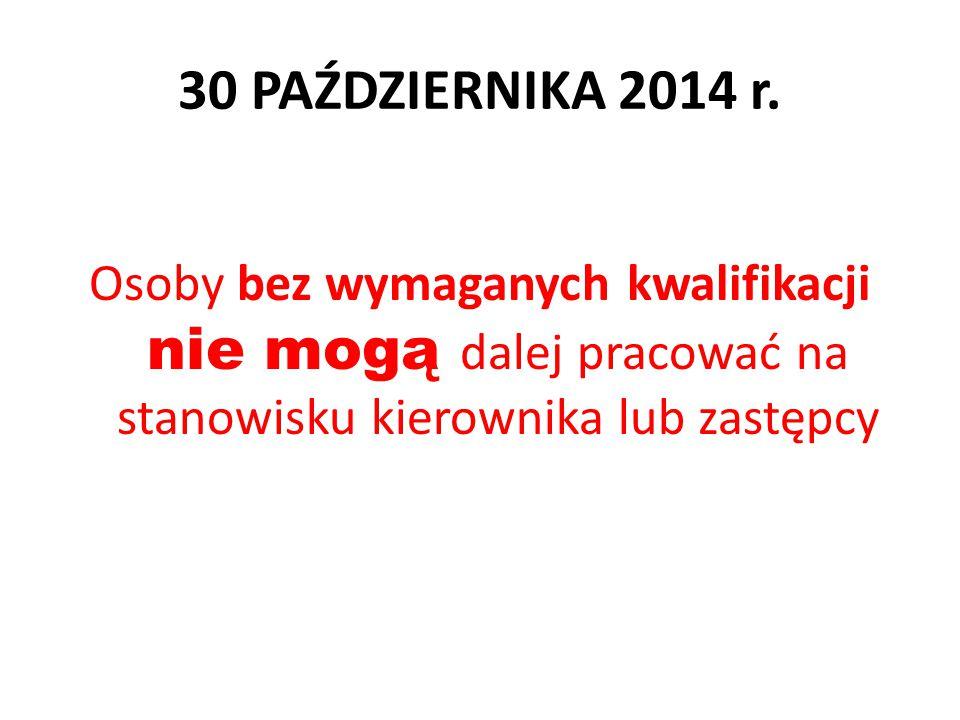 30 PAŹDZIERNIKA 2014 r.