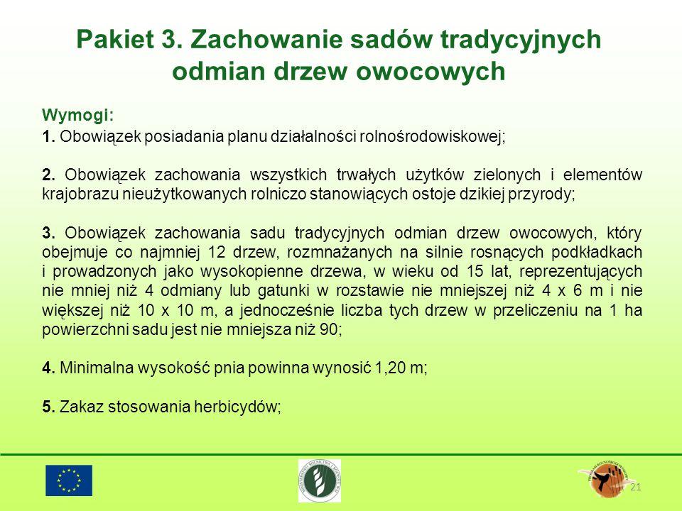 Pakiet 3. Zachowanie sadów tradycyjnych odmian drzew owocowych