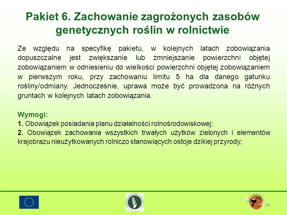 Pakiet 6. Zachowanie zagrożonych zasobów genetycznych roślin w rolnictwie