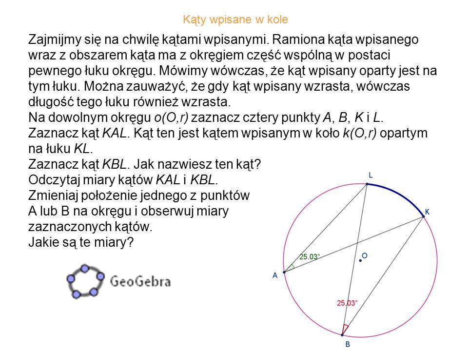 Na dowolnym okręgu o(O,r) zaznacz cztery punkty A, B, K i L.