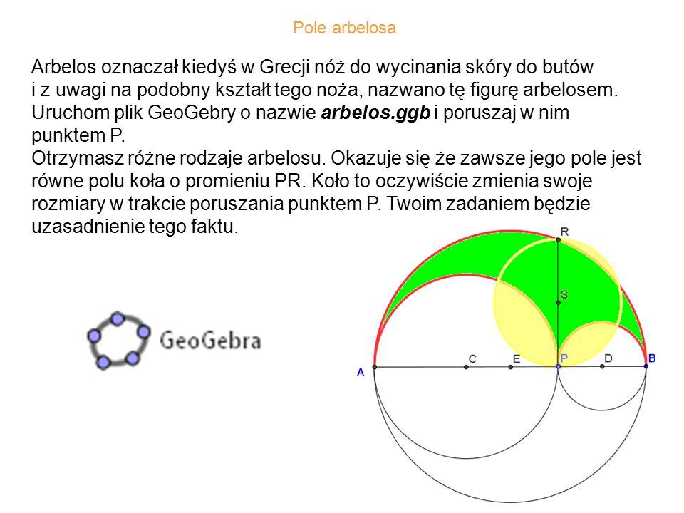 Uruchom plik GeoGebry o nazwie arbelos.ggb i poruszaj w nim punktem P.