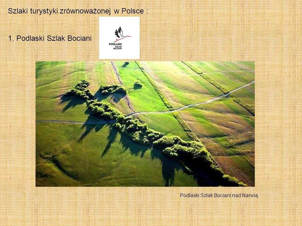 Szlaki turystyki zrównoważonej w Polsce :