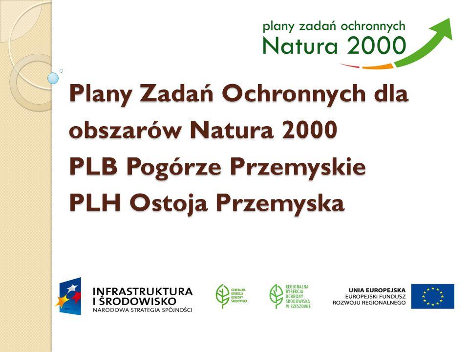 Plany Zadań Ochronnych dla obszarów Natura 2000 PLB Pogórze Przemyskie PLH Ostoja Przemyska