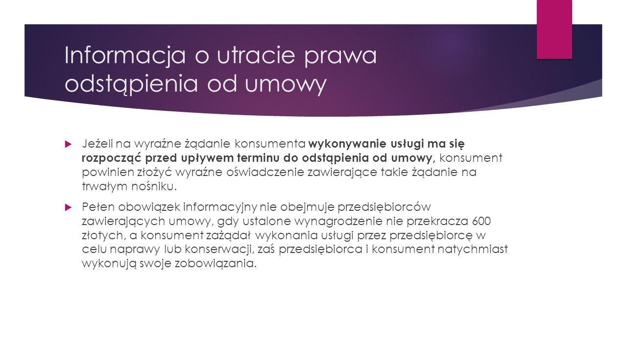 Informacja o utracie prawa odstąpienia od umowy