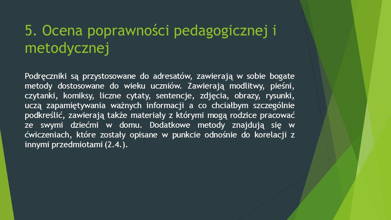 5. Ocena poprawności pedagogicznej i metodycznej
