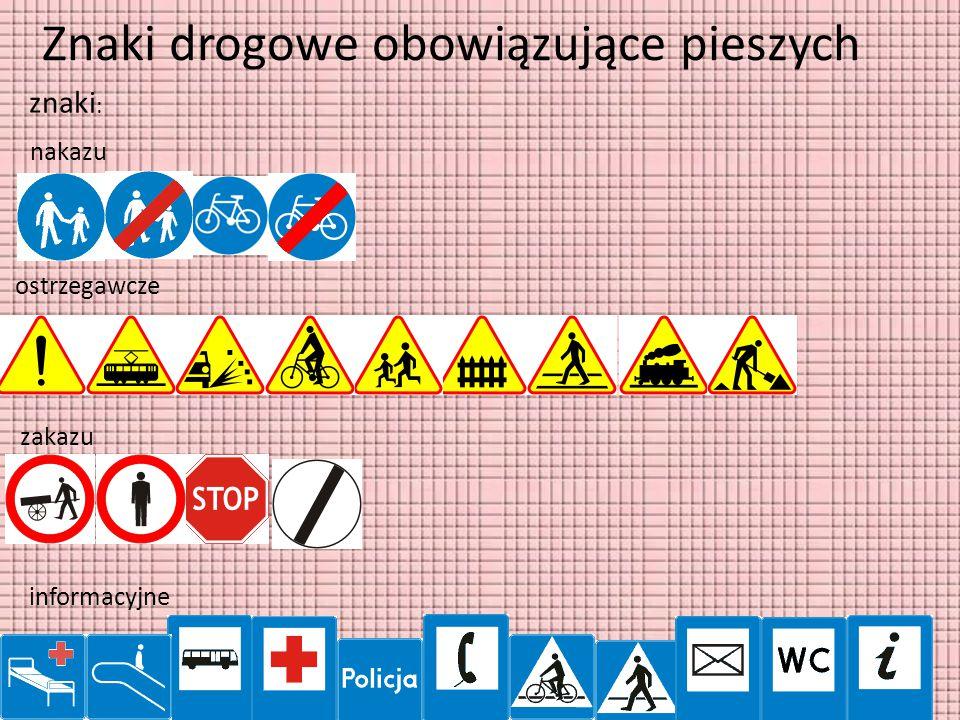 Znaki drogowe obowiązujące pieszych