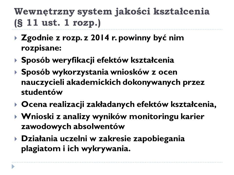 Wewnętrzny system jakości kształcenia (§ 11 ust. 1 rozp.)