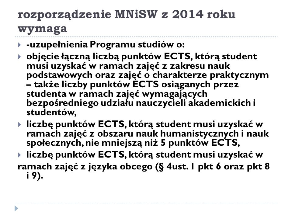 rozporządzenie MNiSW z 2014 roku wymaga