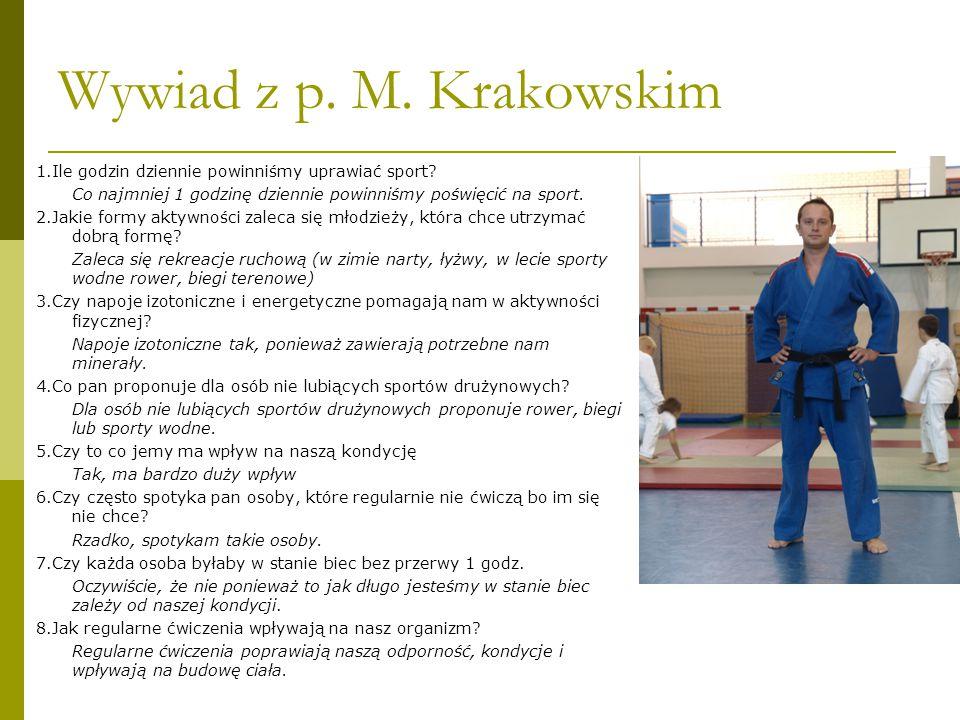 Wywiad z p. M. Krakowskim