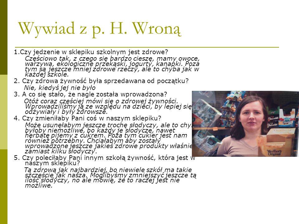 Wywiad z p. H. Wroną