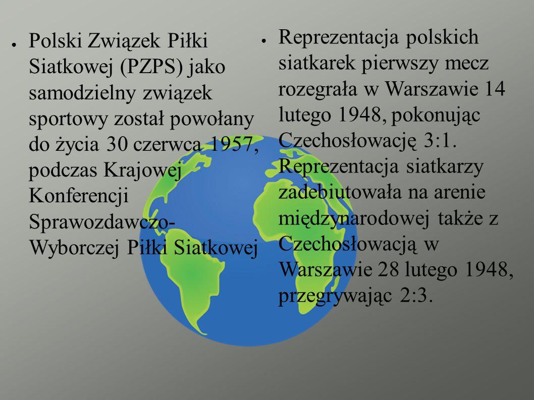 Reprezentacja polskich siatkarek pierwszy mecz rozegrała w Warszawie 14 lutego 1948, pokonując Czechosłowację 3:1. Reprezentacja siatkarzy zadebiutowała na arenie międzynarodowej także z Czechosłowacją w Warszawie 28 lutego 1948, przegrywając 2:3.