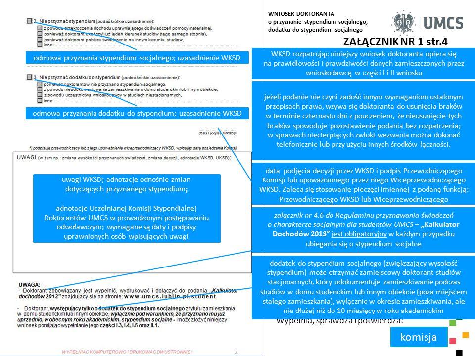ZAŁĄCZNIK NR 1 str.4 komisja Wypełnia, sprawdza i potwierdza: