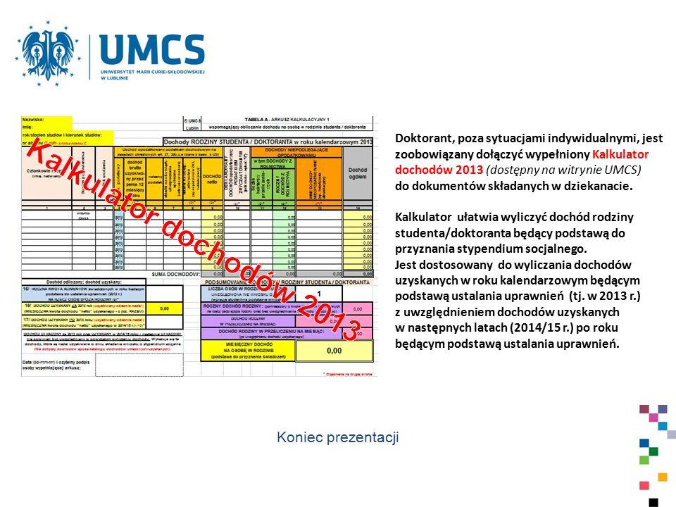 Kalkulator dochodów 2013 Koniec prezentacji
