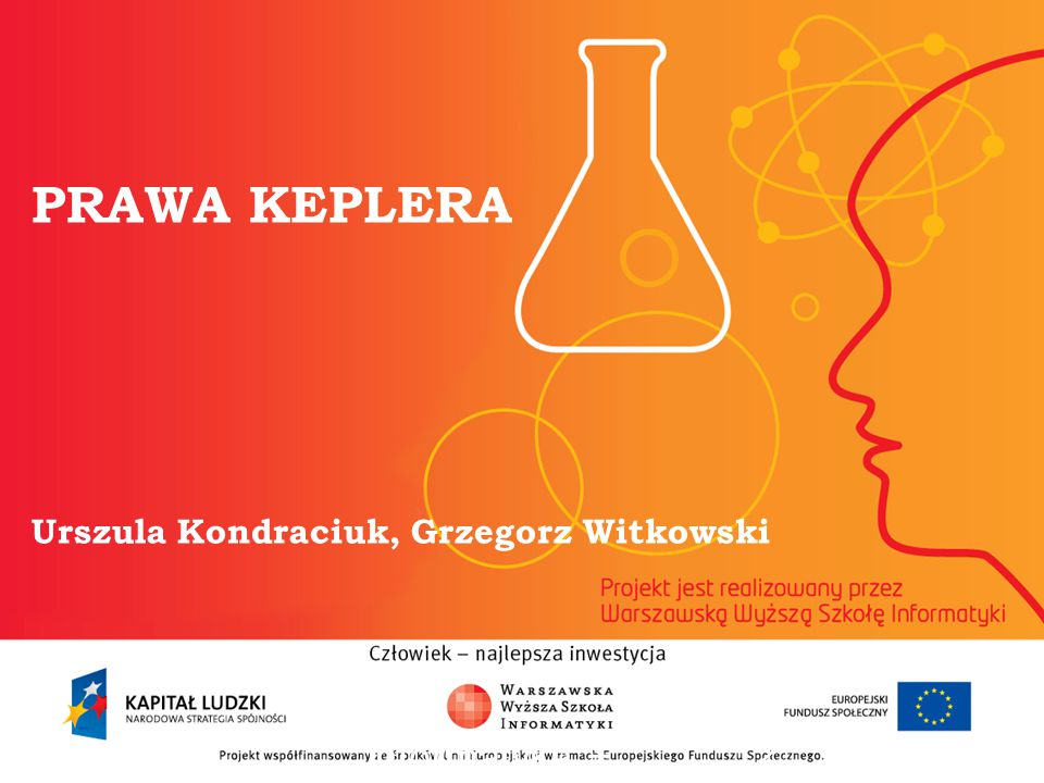 PRAWA KEPLERA Urszula Kondraciuk, Grzegorz Witkowski