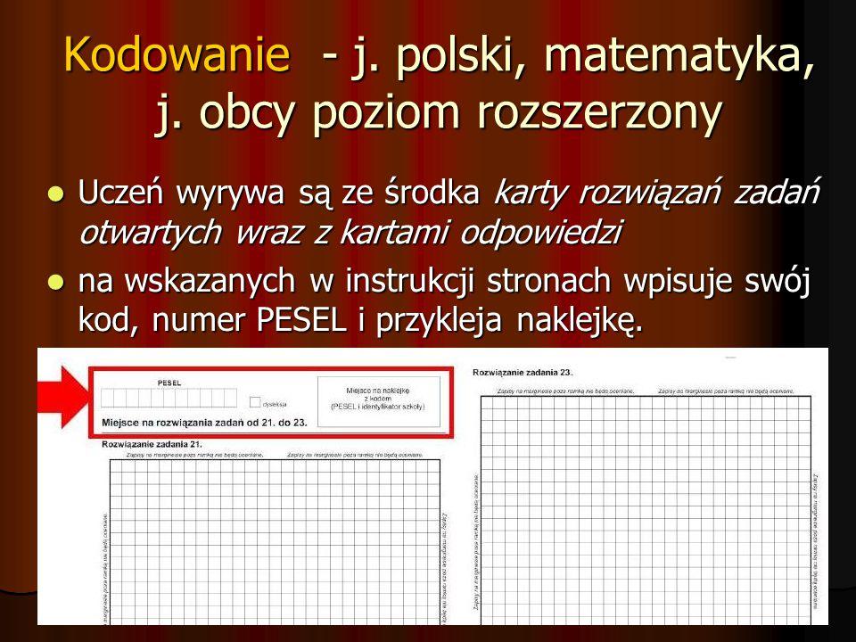 Kodowanie - j. polski, matematyka, j. obcy poziom rozszerzony