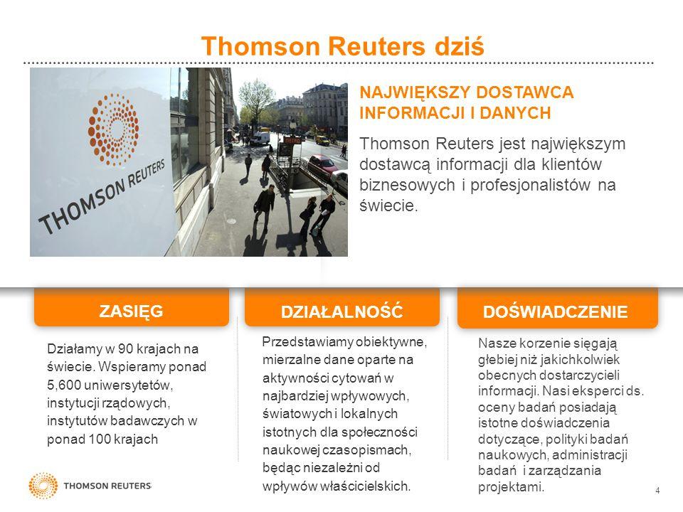 Thomson Reuters dziś NAJWIĘKSZY DOSTAWCA INFORMACJI I DANYCH