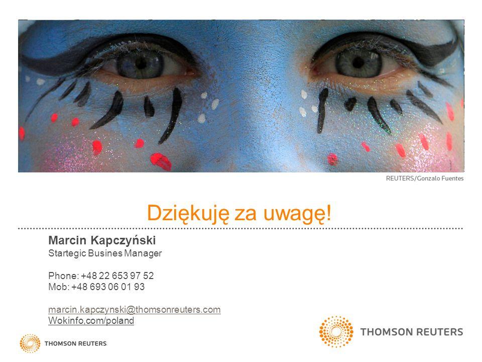Dziękuję za uwagę! Marcin Kapczyński Startegic Busines Manager