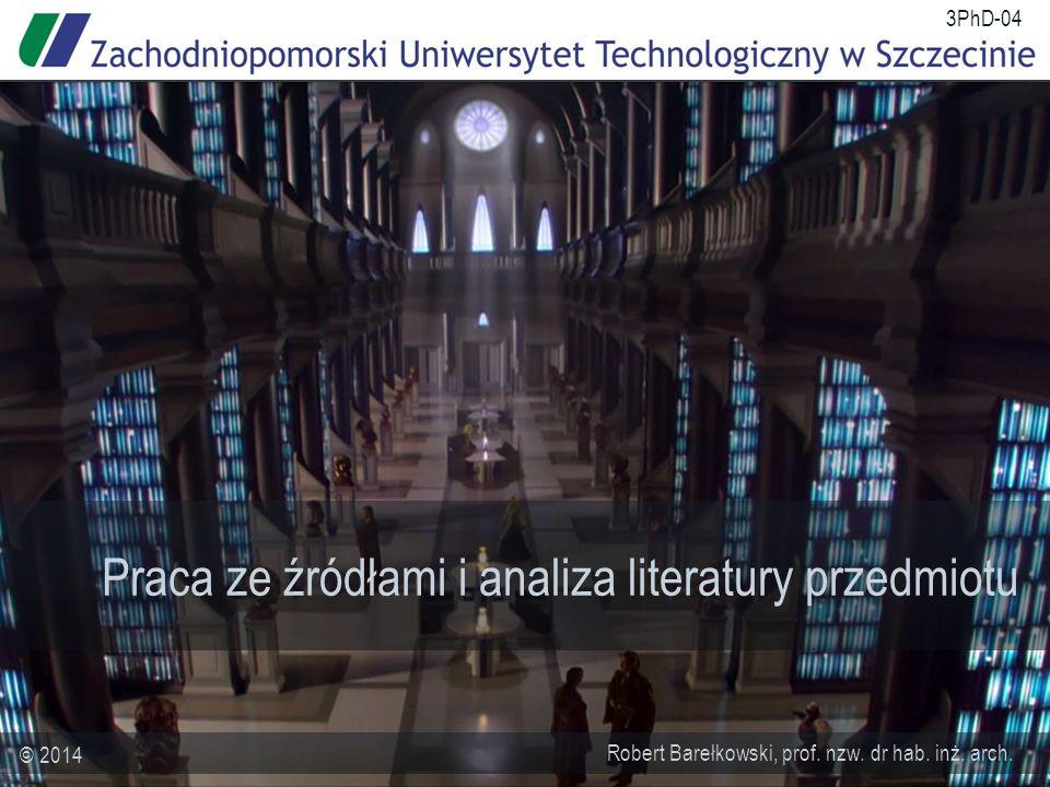 Praca ze źródłami i analiza literatury przedmiotu