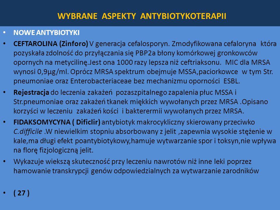 WYBRANE ASPEKTY ANTYBIOTYKOTERAPII