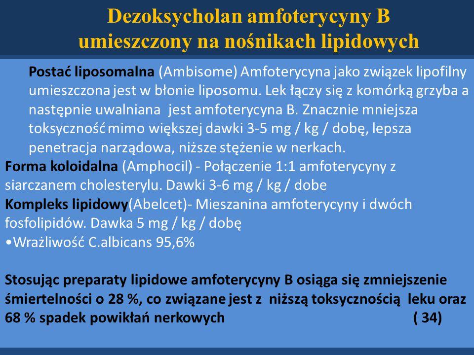 Dezoksycholan amfoterycyny B umieszczony na nośnikach lipidowych