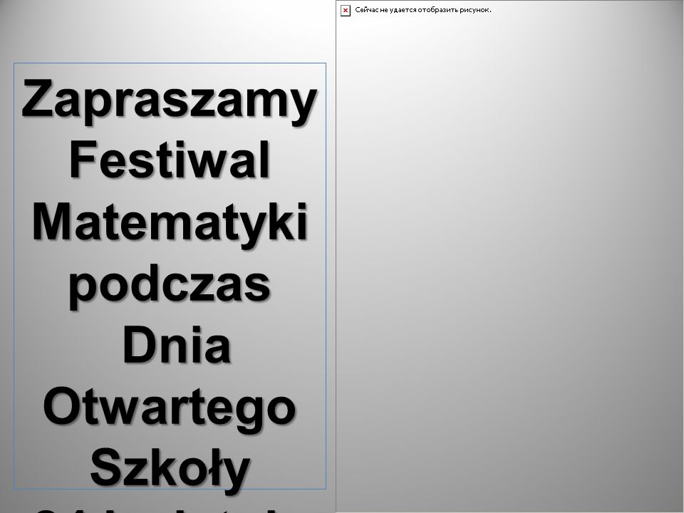 Zapraszamy Festiwal Matematyki podczas